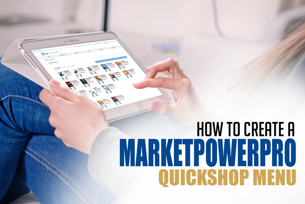 Do You Use MarketPowerPRO's QuickShop Menu?