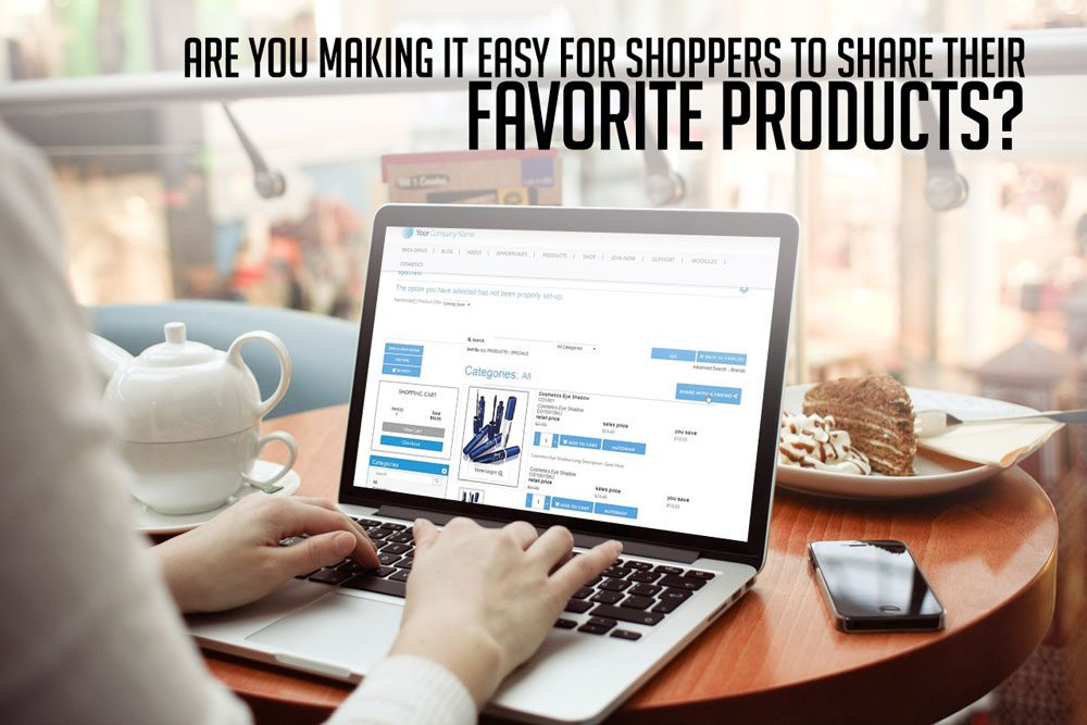 Help Visitors Share Your Products