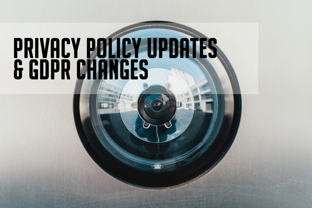 Privacy Policy Changes and GDPR Information