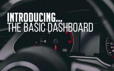Introducing Brand New Basic Dashboard!